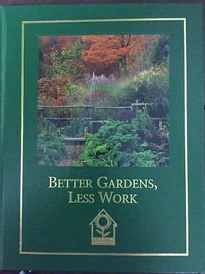 Better Gardens, Less Work by Barbara Pleasant (2001, Hardcover)