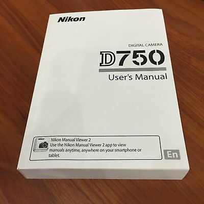 Nikon D750 Digital Camera User's Manual Guide Book Brand New. Never Used