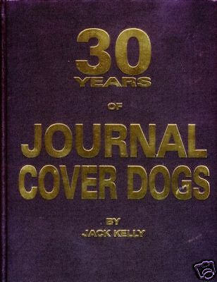 30 Yrs of Journal Cover Dogs -Jack Kelly Pit Bull book