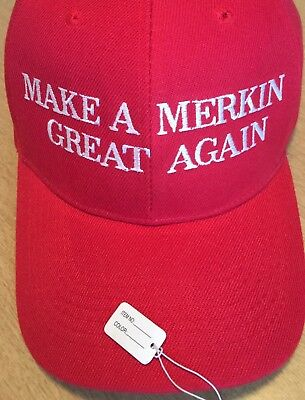MAKE AMERICA GREAT AGAIN Parody Funny RED Cap Hat MAKE A MERKIN GREAT AGAIN
