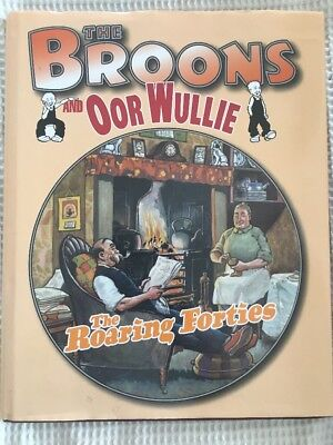 The Broons and Oor Wullie: v.7: Roaring Forties by D.C.Thomson & Co Ltd (Hardba…