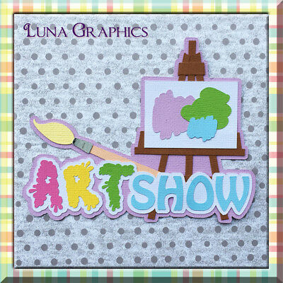 ART SHOW Embellishment Paper Piecing card making & scrapbooking NOT FOR RESALE