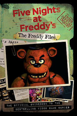 The Freddy Files Five Nights at Freddy's - The Official Guide Book - 2017