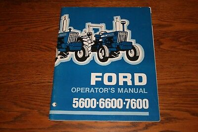 Ford Tractor Models 5600 6600 7600 Owners Manual & Supplement