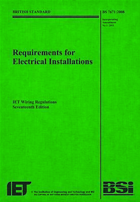 IET 17th edition Wiring Regulations:(BS 7671: 2008)
