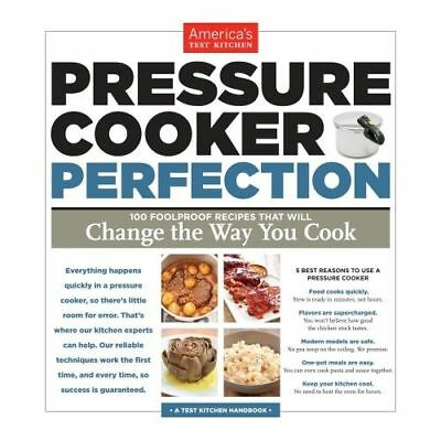"""NEW Americas Test Kitchen """"Pressure Cooker Perfection"""" Cookbook"""