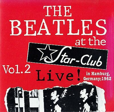 The Beatles Live At The Star-Club 1962 Vol. Ii / Cd