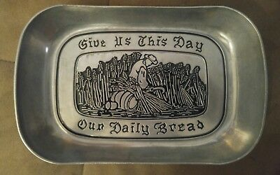 Wilton RWP Pewter Tray Serving Dish Give Us This Day Our Daily Bread Plate