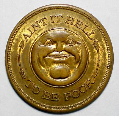 1930's Hell to be Poor Entitles Bearer to 1 Million Worth of Good Luck Token