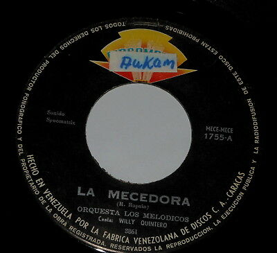 "Latin - Los Melodicos - Willy Quintero - 7"" Single - La Mecedora - Playa Y Mar"