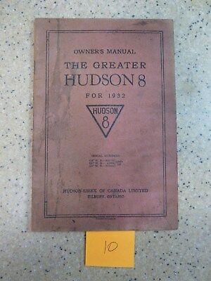 The Greater Hudson Eight 1932 Owners Manual