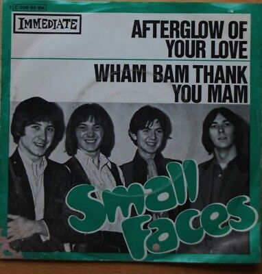 """Small Faces - Afterglow Of Your Love / Wham Bam Thank You Mam - Vinyl Single 7"""""""