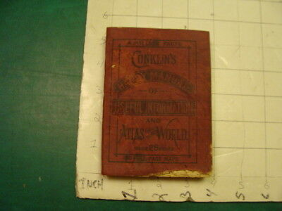 CONKLIN'S handy manual of usefull info and Atlas of World w 50 maps 1888