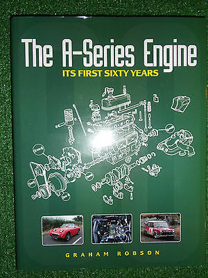 THE A-SERIES ENGINE ITS FIRST 60 YEARS GRAHAM ROBSON HAYNES bmc history specs++