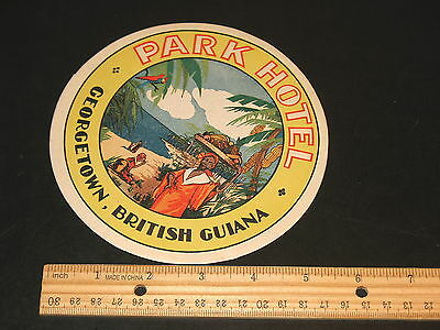 Park Hotel Georgetown British Guiana Large Luggage Label 5.75 Inches Vintage