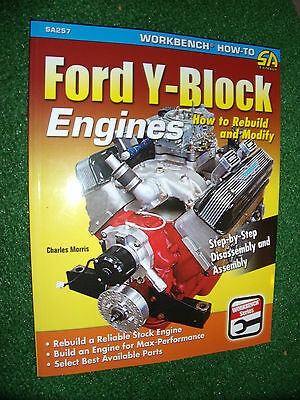 Ford Y-Block Engines: How to Rebuild & Modify (SA-DESIGN Workbench Manual) 2014