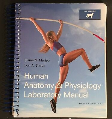 Human Anatomy & Physiology Lab Manual 12E (9780321971357) (Cat Version) (2016)
