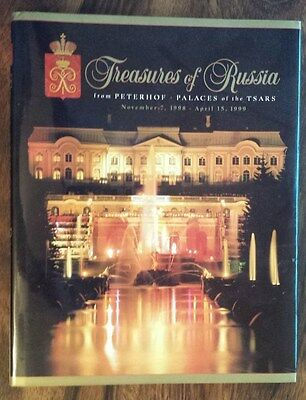 Treasures of Russia From Peterhof Palace of the Tsars Exhibition 1998-1999 HB