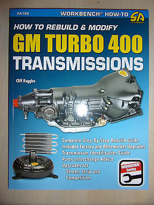 How To Rebuild and Modify GM Turbo 400 Transmissions RESTORATION MANUAL 1964>