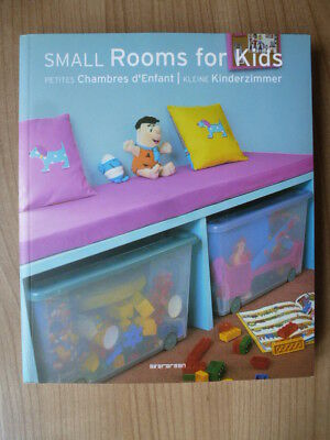 SMALL ROOMS FOR Kids - KLEINE KINDERZIMMER - gebundene Ausgabe