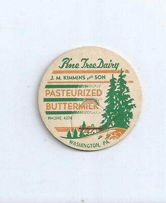 """Pine Tree Dairy""  Washington, Pa.  milk bottle cap."