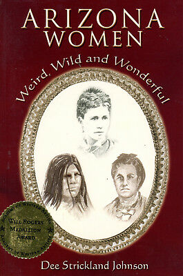 Vintage 2006 1st Edition Signed ARIZONA WOMEN by Dee Strickland Johnson