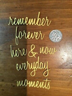 Die Cut 'remember, forever, here & now, everyday, moments'  Words x 1 set