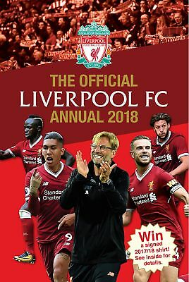 The Official Liverpool FC Annual 2018 Hardcover Book, Inside News & Insight, New