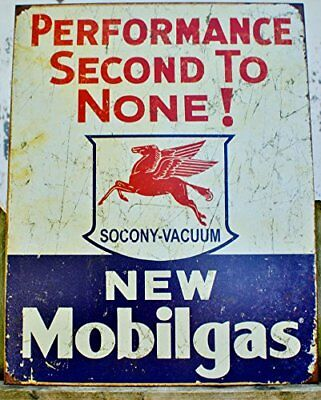 Mobil Gas Gasoline Performance Second to None Tin Sign 13 x 16in, New
