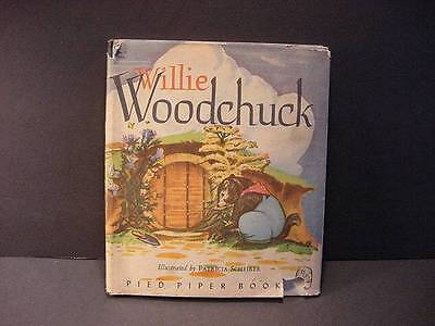 1946-Willie Woodchuck by Marion Holt-Pied Piper Book w/Rare Dust Jacket