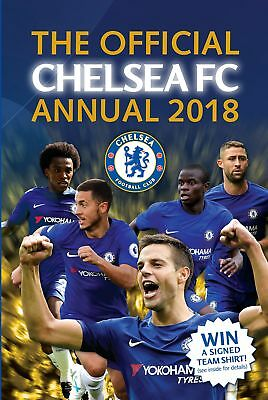 The Official Chelsea FC Annual 2018, Inside Interviews, Stats, Games & More