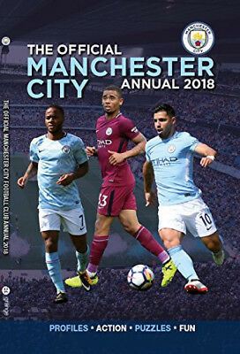 The Official Manchester City FC Annual 2018, Pictures, Profiles, Games & More