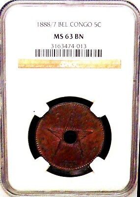 1888 / 7 Belgium Congo 5C NGC MS 63BN Center Hole