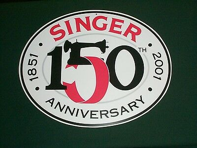 "Singer 150 Anniversary Sign 23.5""x18.75"" plastic oval 1/16"" thick, double sided"