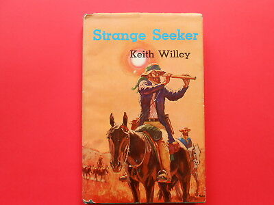 # Strange Seekers - Keith Willey - Story Of Ludwig Leichhardt - 1966 1St Edition