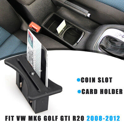 UK Car Cup Card Holder Coin Slot Centre Console For VW MK6 Golf GTI R20 08-2012