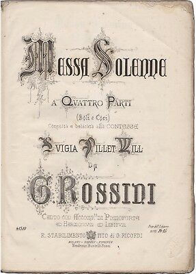 ROSSINI GIOACCHINO Spartito Musica Sacra MESSA SOLENNE Partitura Ricordi 1869