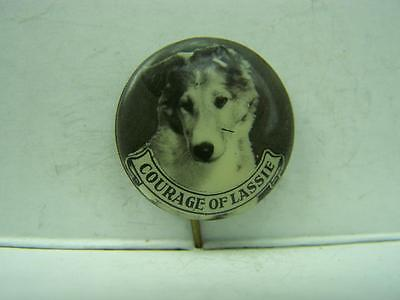Pin back badge 1950's Courage of Lassie          433