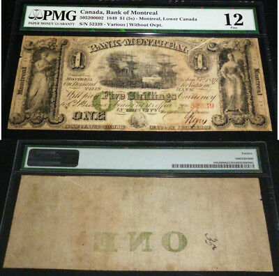 BEST KNOWN - HIGHEST PMG GRADE -The Bank of Montreal $1 1849 PMG 12