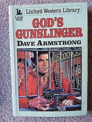 God's Gunslinger by Dave Armstrong - Rare Linford Edition