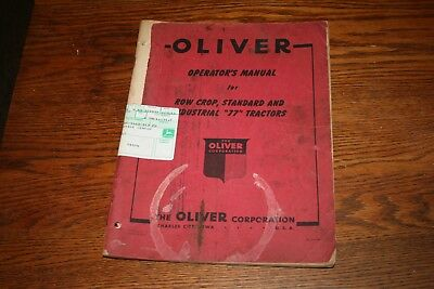 Oliver Tractor Corporation Model 77 Tractor Owners Manual