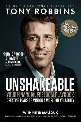 Unshakeable: Your Financial Freedom Playbook Tony Robbins *NEW* Peter Mallouk!