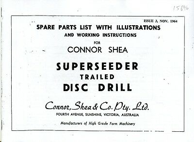 Connor Shea Superseeder Trailed Disc Drill instructions and parts list 1964