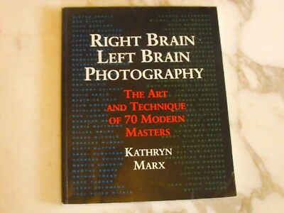 Right Brain, Left Brain Photography,  Kathryn Marx, paperback