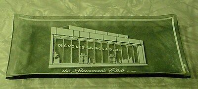 MINT Vintage DES MOINES SAVINGS & LOAN BANK STATESMANS CLUB IOWA GLASS TRAY DISH