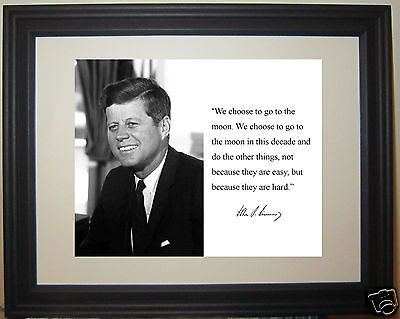 "President John F. Kennedy JFK  ""we choose to go"" Quote Framed Photo Picture #fm2"