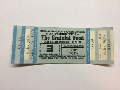 Grateful Dead Unused Full Ticket Feb. 3, 1978 Madison, Wi