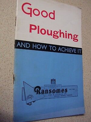 Ransomes good ploughing and how to achieve it book 1945
