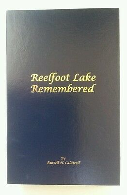 Reelfoot Lake Hardback Remembered by Russell Caldwell NEW DELUXE SIGNED Book