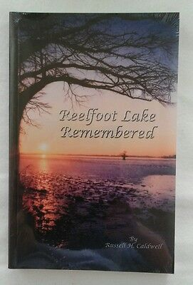 Reelfoot Lake Remembered by Russell Caldwell NEW Hardback Book